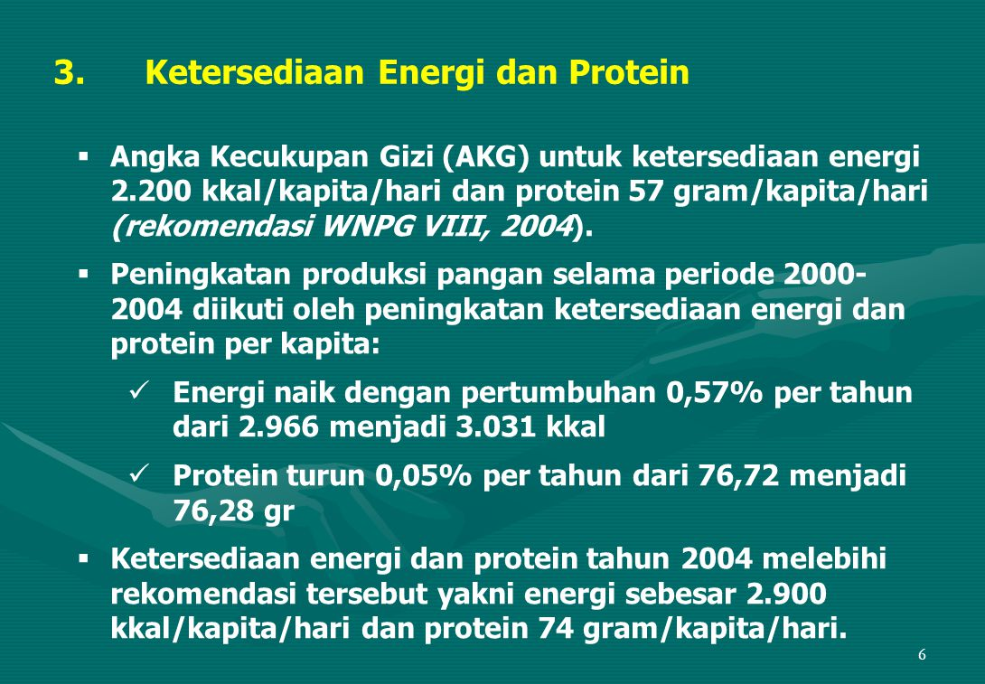 3. Ketersediaan Energi dan Protein