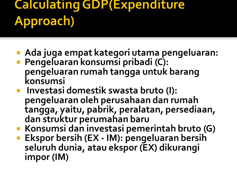 Calculating GDP(Expenditure Approach)