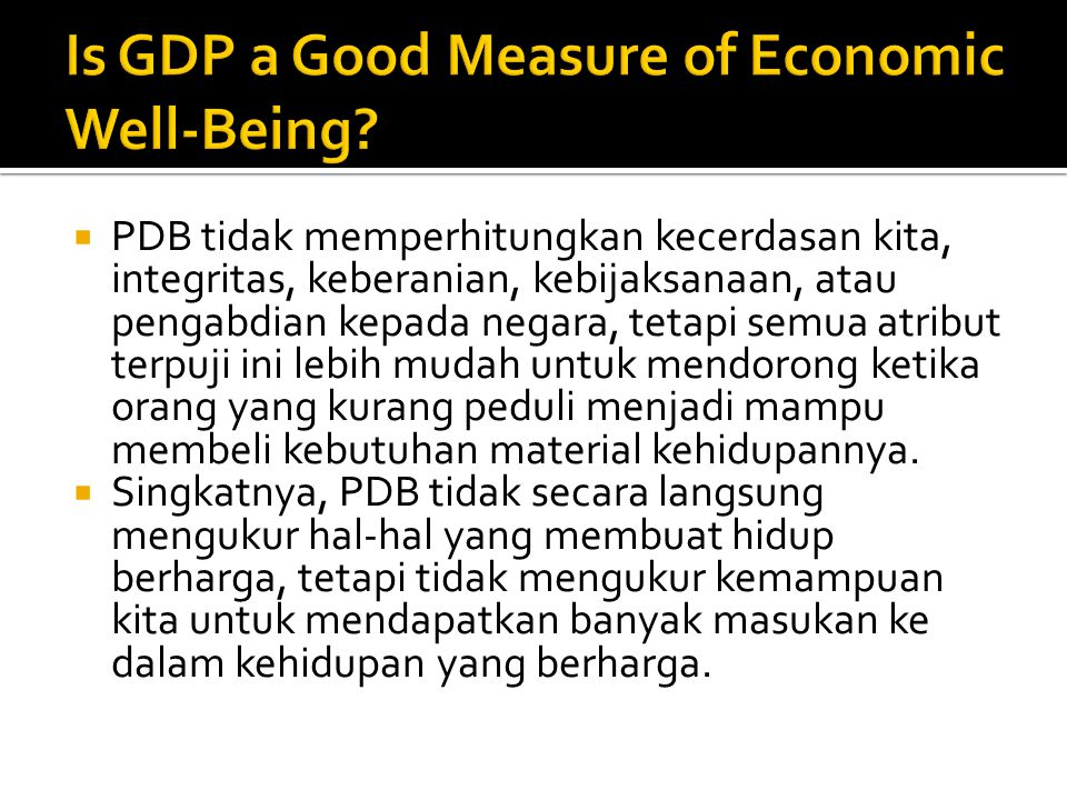 Is GDP a Good Measure of Economic Well-Being