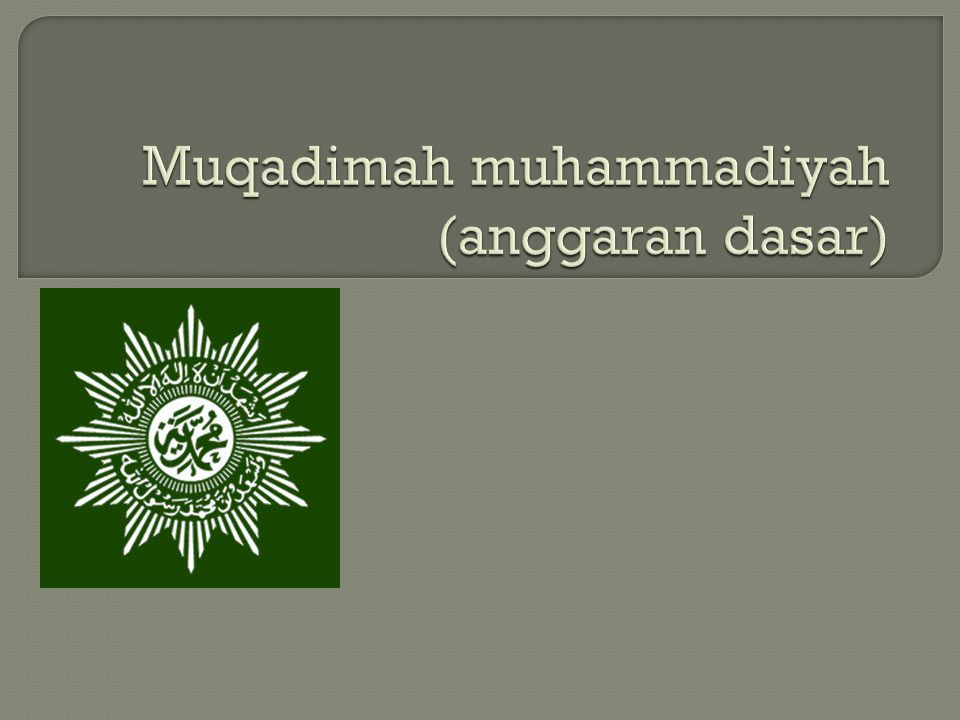 Muqadimah muhammadiyah (anggaran dasar)