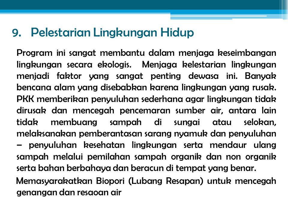 9. Pelestarian Lingkungan Hidup