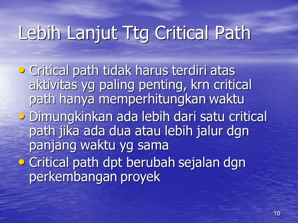 Lebih Lanjut Ttg Critical Path