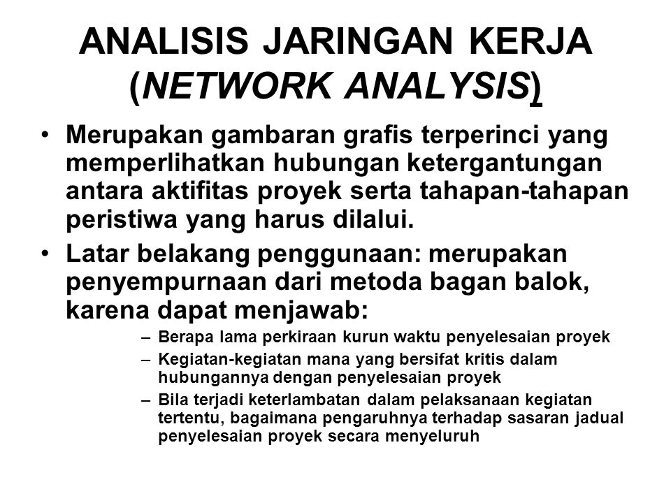 ANALISIS JARINGAN KERJA (NETWORK ANALYSIS)