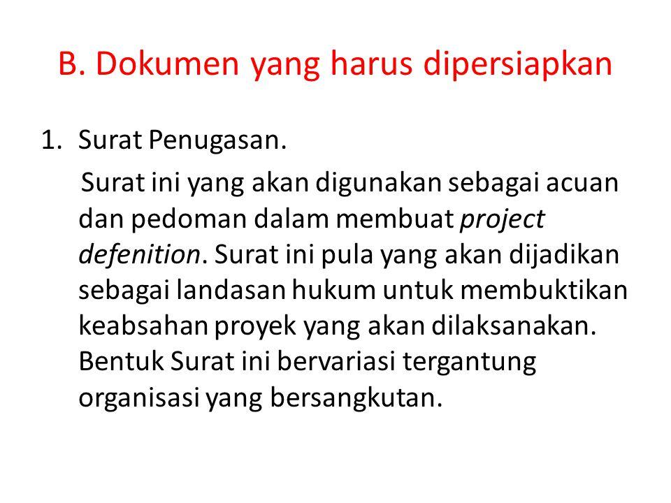 B. Dokumen yang harus dipersiapkan