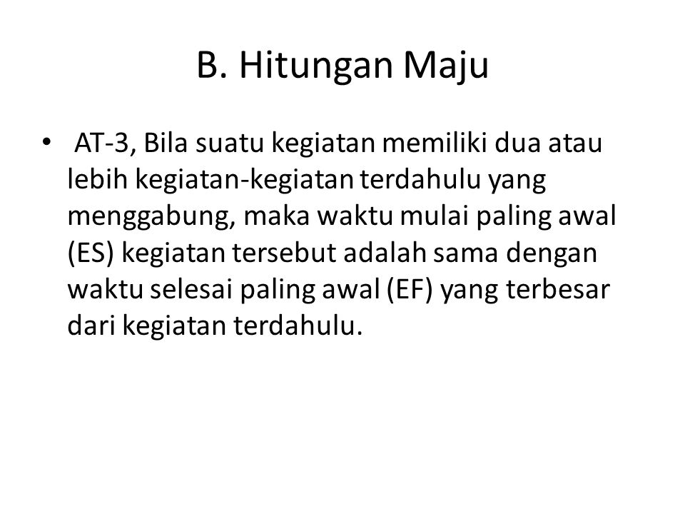 B. Hitungan Maju
