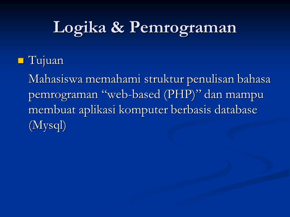 Logika & Pemrograman Tujuan