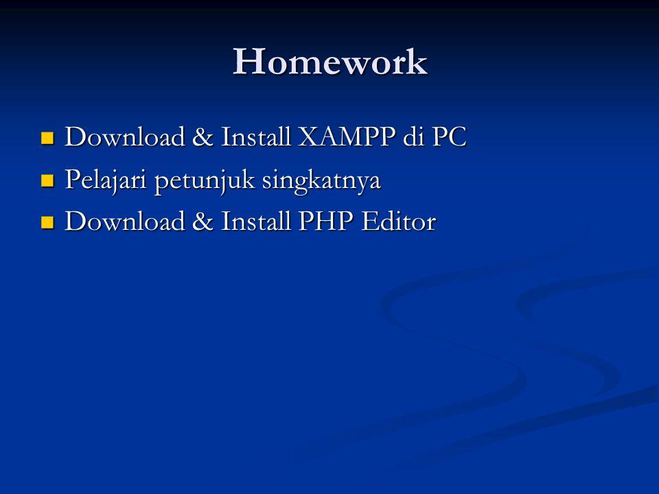 Homework Download & Install XAMPP di PC Pelajari petunjuk singkatnya