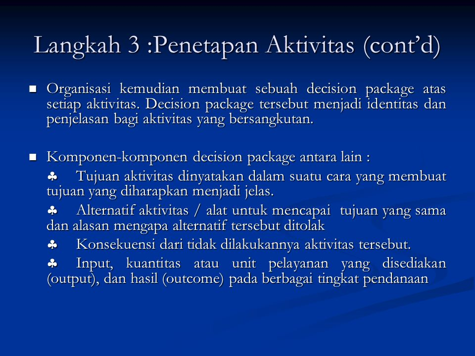 Langkah 3 :Penetapan Aktivitas (cont'd)
