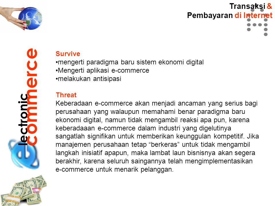 commerce lectronic Transaksi & Pembayaran di Internet Survive