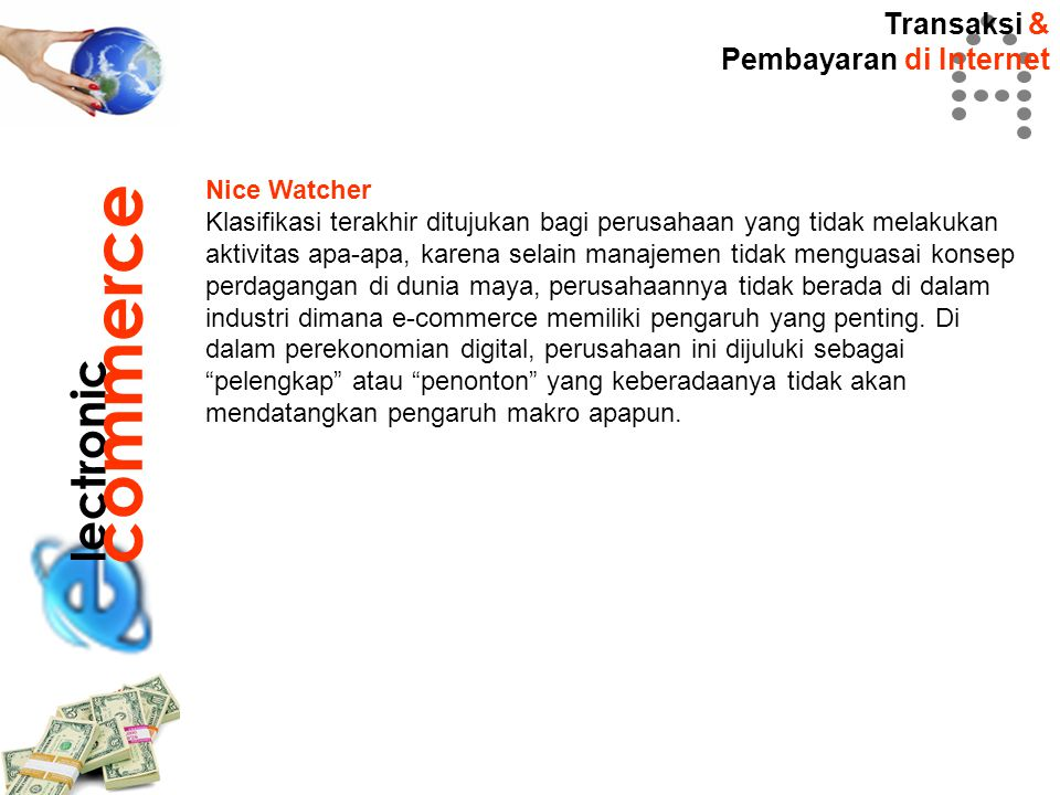 commerce lectronic Transaksi & Pembayaran di Internet Nice Watcher