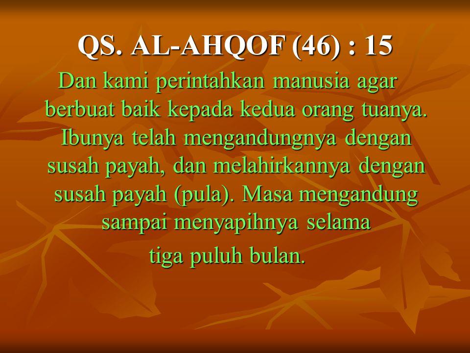QS. AL-AHQOF (46) : 15