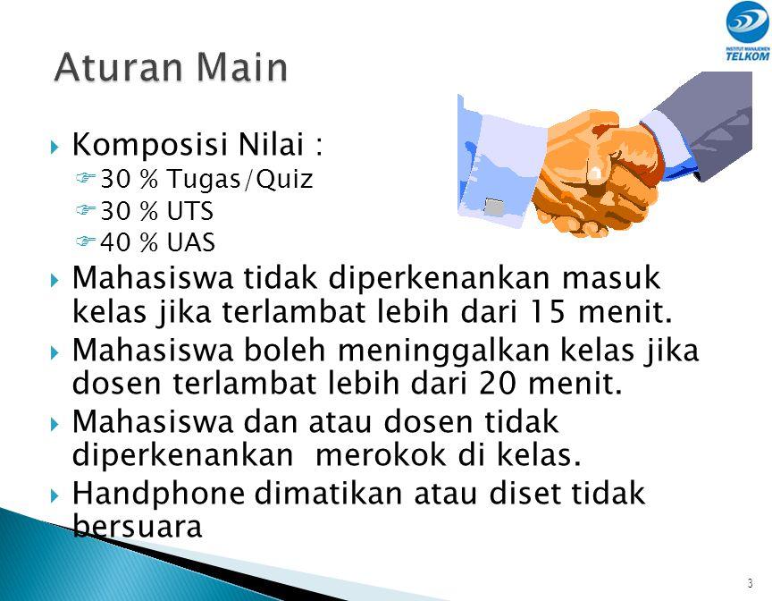 Aturan Main Komposisi Nilai :