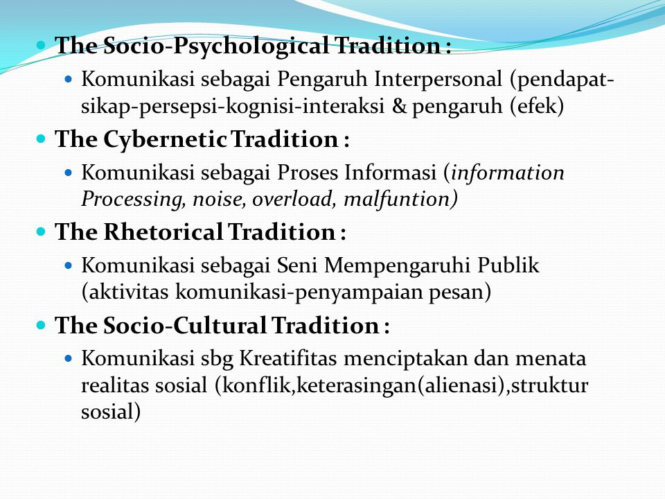 The Socio-Psychological Tradition :