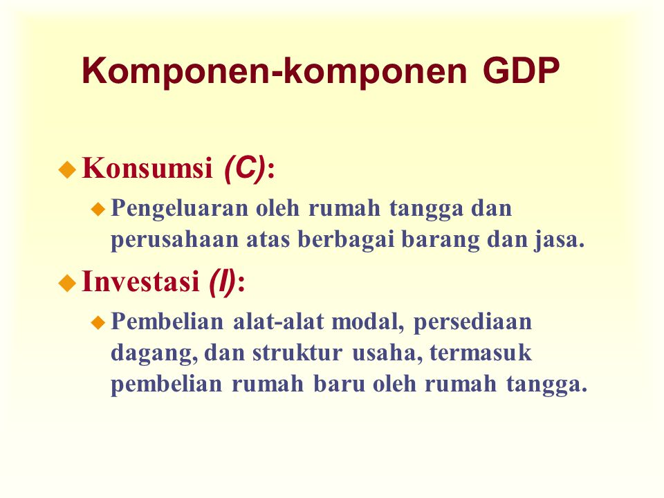 Komponen-komponen GDP