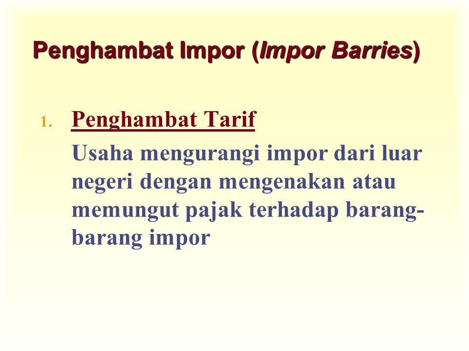Penghambat Impor (Impor Barries)
