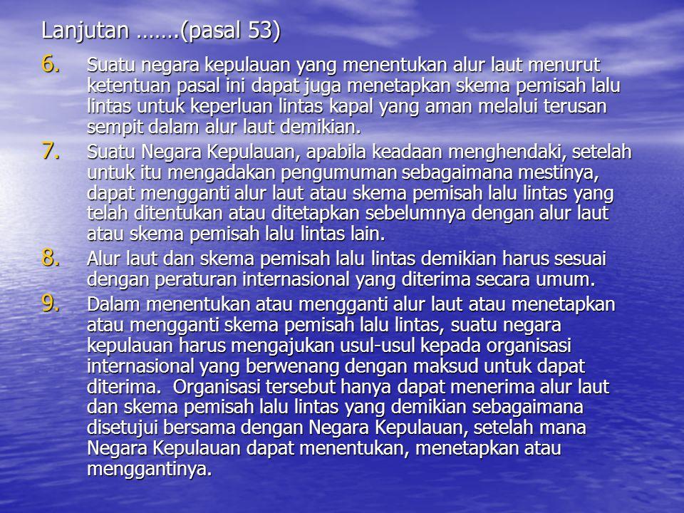 Lanjutan …….(pasal 53)