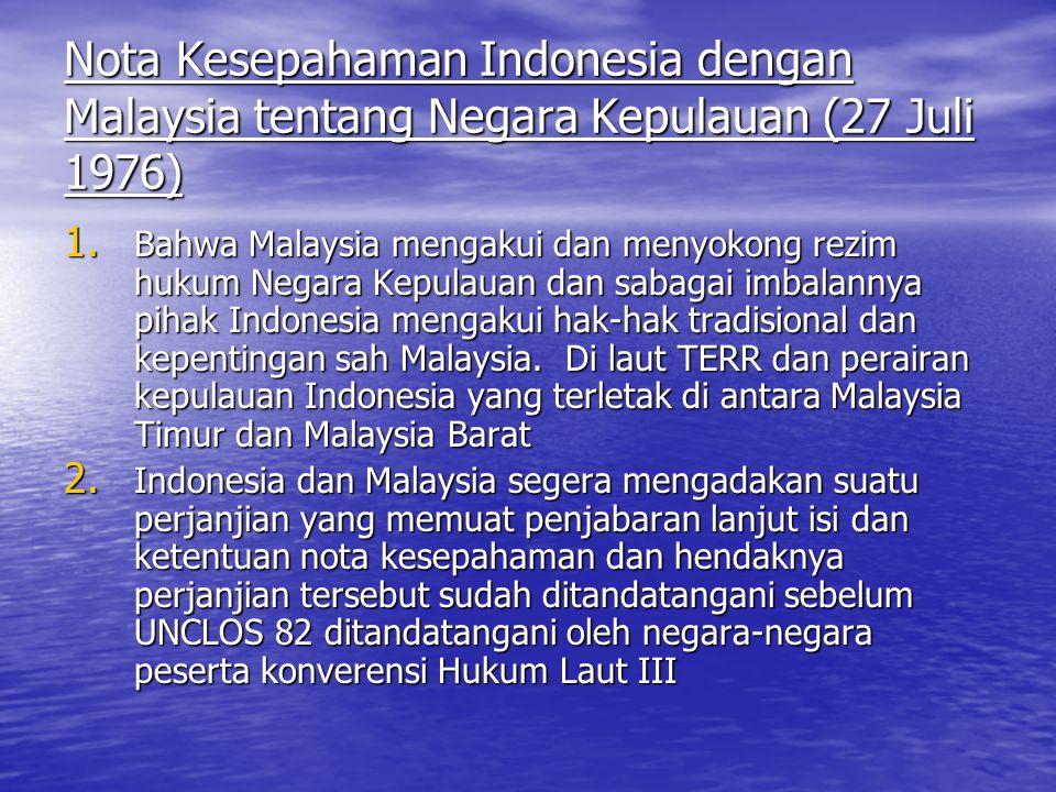 Nota Kesepahaman Indonesia dengan Malaysia tentang Negara Kepulauan (27 Juli 1976)