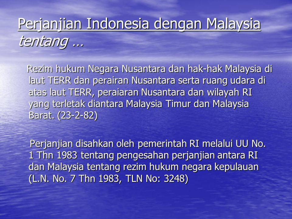 Perjanjian Indonesia dengan Malaysia tentang …