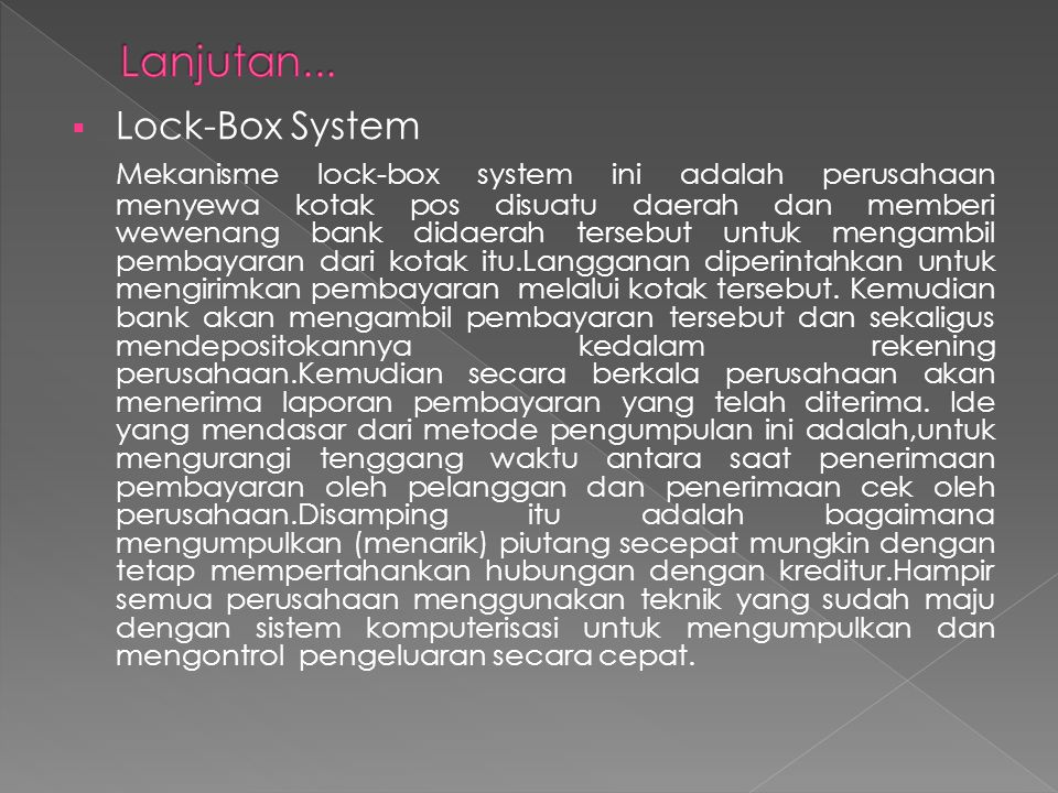 Lanjutan... Lock-Box System