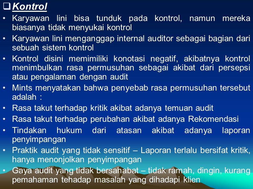 Kontrol Karyawan lini bisa tunduk pada kontrol, namun mereka biasanya tidak menyukai kontrol.