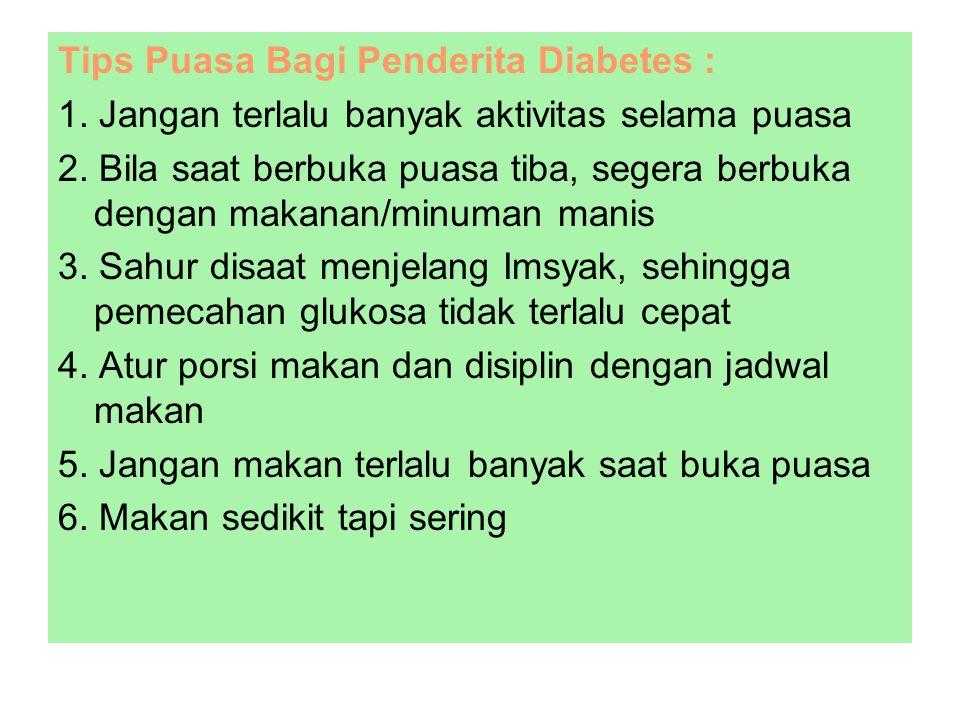 Tips Puasa Bagi Penderita Diabetes :
