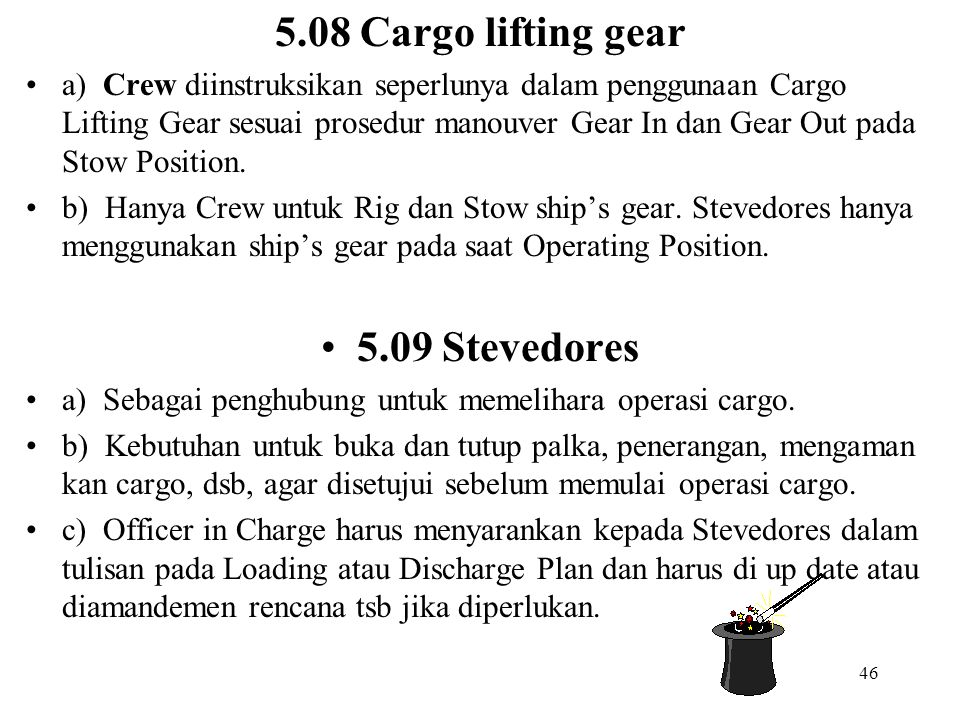 5.08 Cargo lifting gear 5.09 Stevedores
