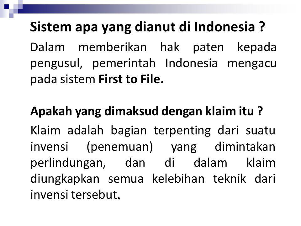 Sistem apa yang dianut di Indonesia