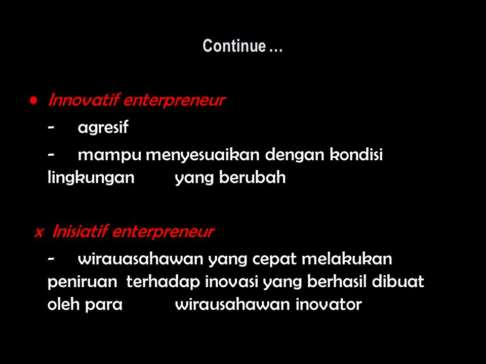 Innovatif enterpreneur - agresif