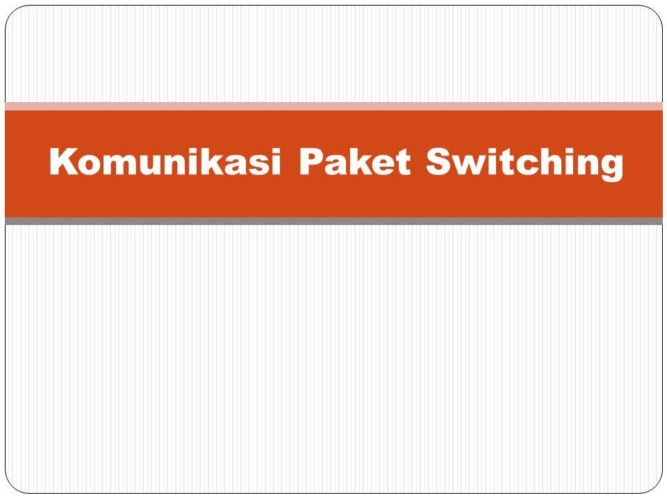 Komunikasi Paket Switching