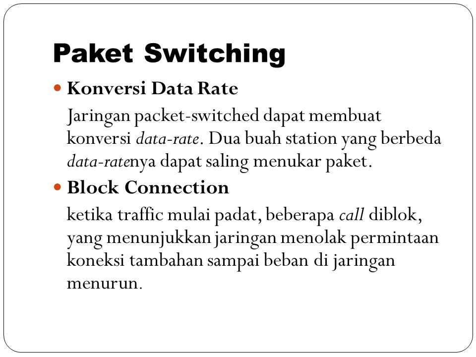 Paket Switching Konversi Data Rate