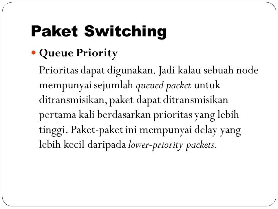 Paket Switching Queue Priority