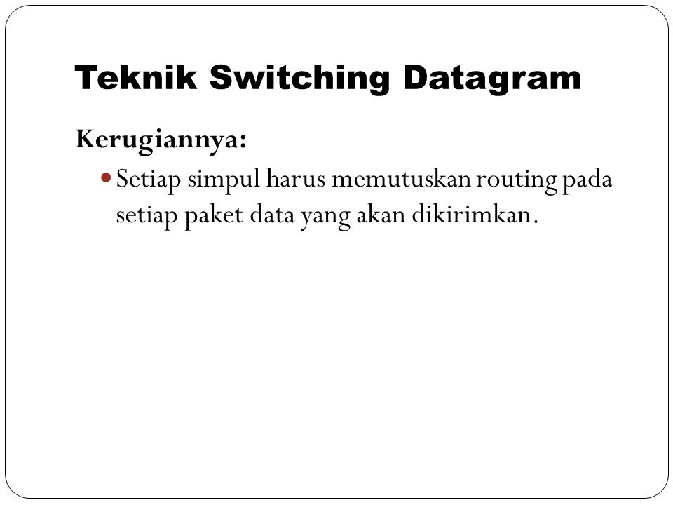 Teknik Switching Datagram