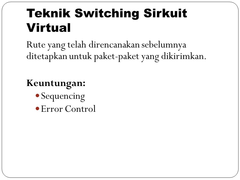 Teknik Switching Sirkuit Virtual