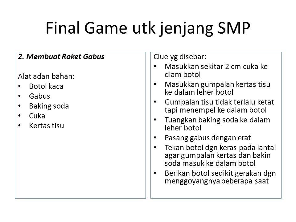 Final Game utk jenjang SMP