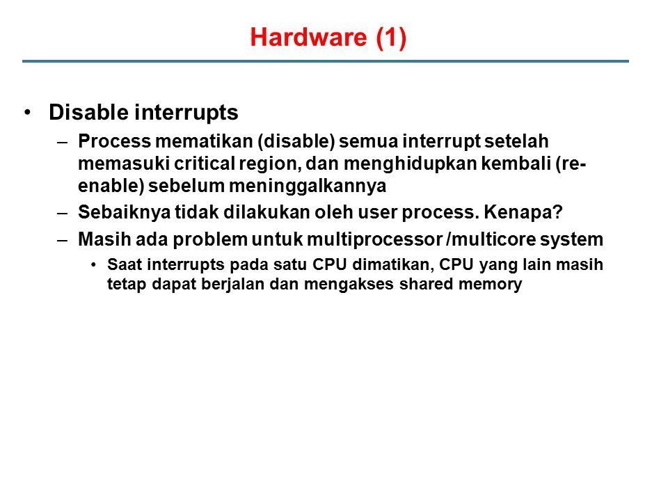 Hardware (1) Disable interrupts