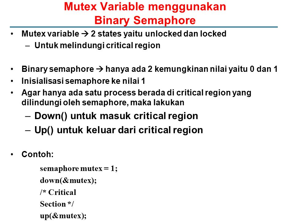 Mutex Variable menggunakan Binary Semaphore