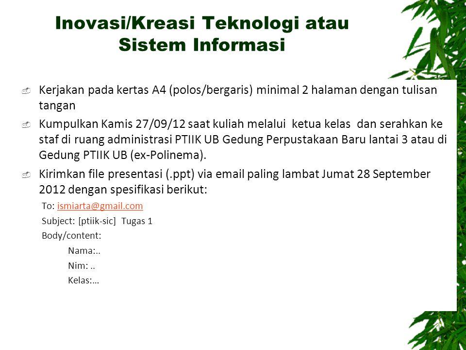 Inovasi/Kreasi Teknologi atau Sistem Informasi