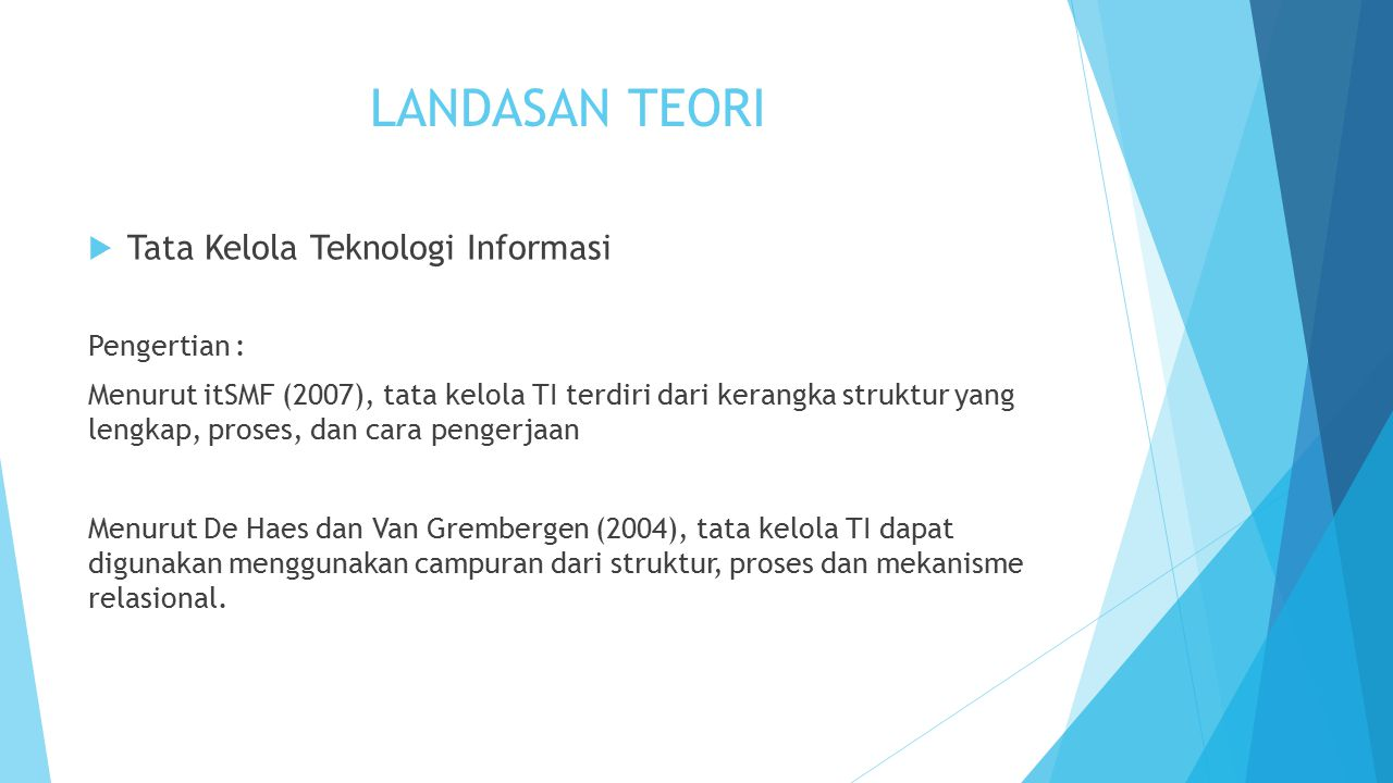LANDASAN TEORI Tata Kelola Teknologi Informasi Pengertian :