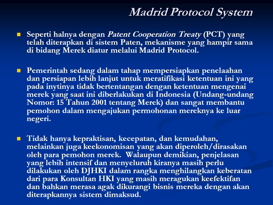 Madrid Protocol System