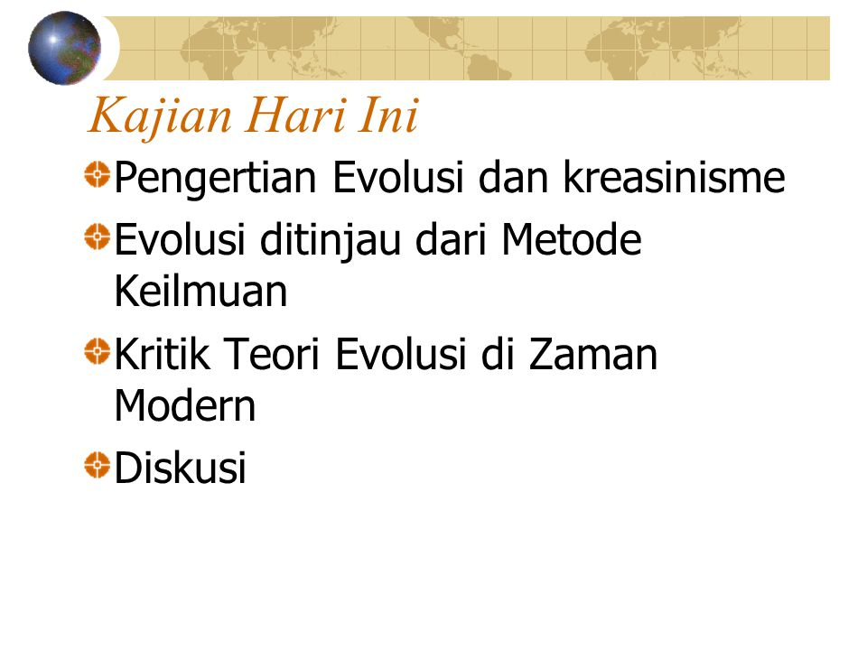 Kajian Hari Ini Pengertian Evolusi dan kreasinisme