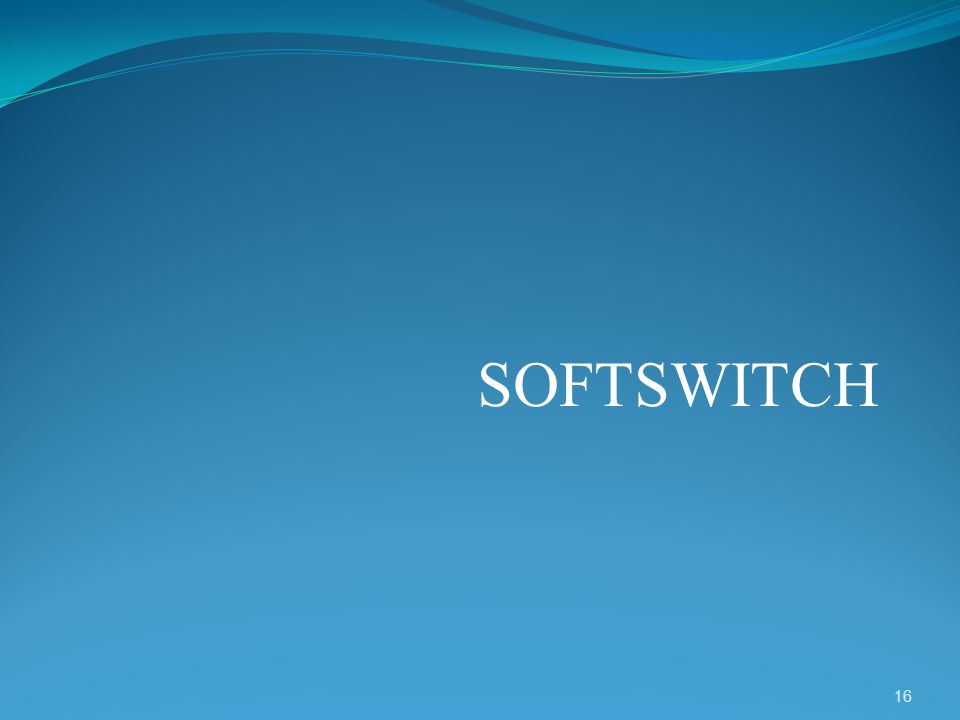 SOFTSWITCH