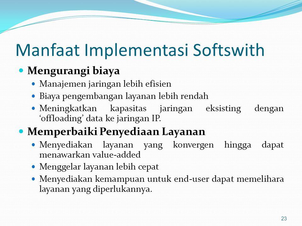 Manfaat Implementasi Softswith