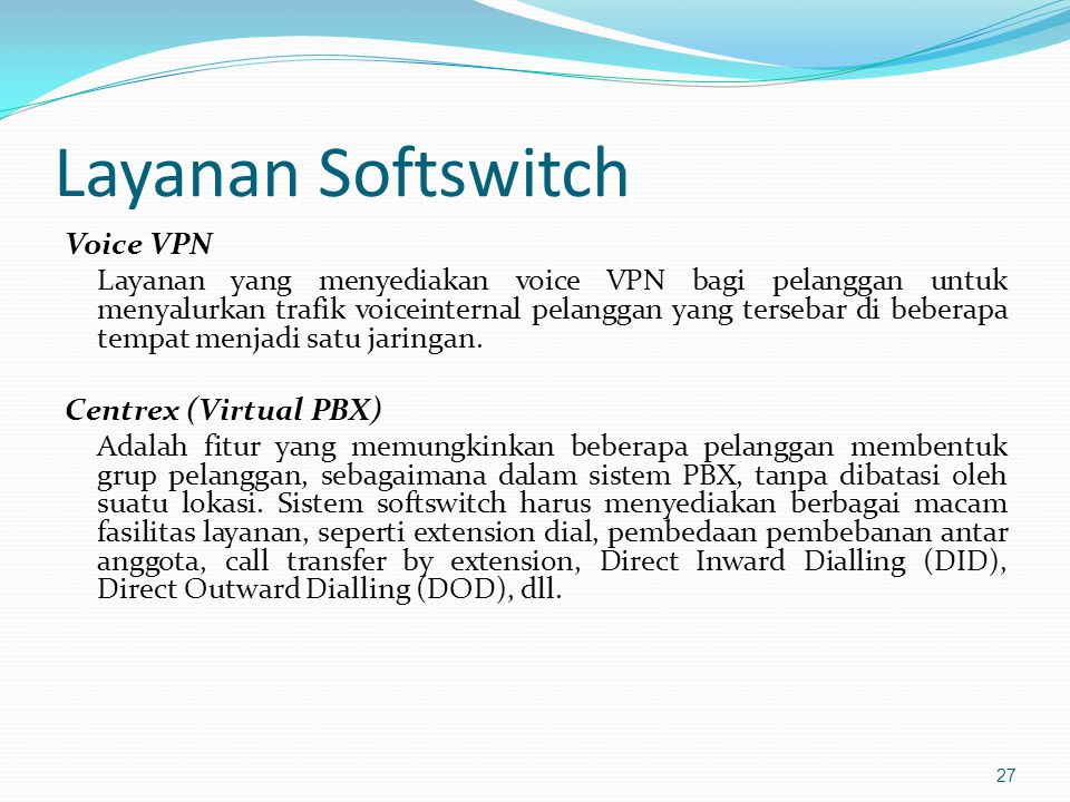 Layanan Softswitch Voice VPN Centrex (Virtual PBX)