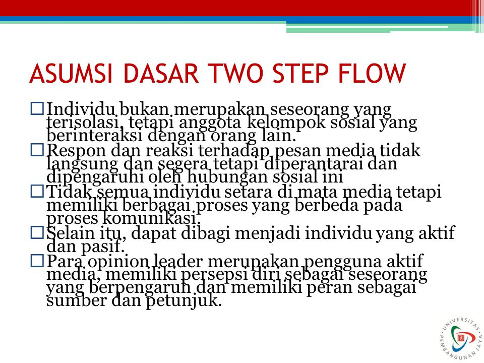 ASUMSI DASAR TWO STEP FLOW