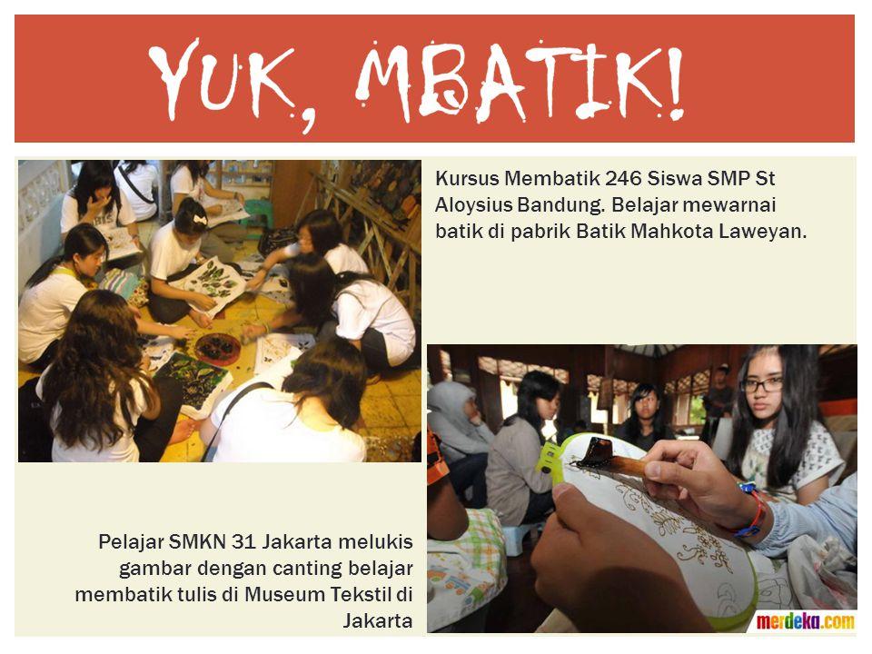 Kursus Membatik 246 Siswa SMP St Aloysius Bandung