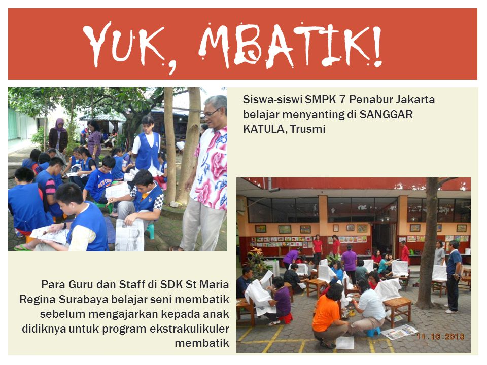 Siswa-siswi SMPK 7 Penabur Jakarta belajar menyanting di SANGGAR KATULA, Trusmi