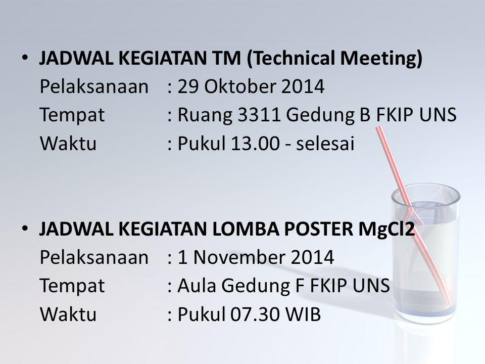 JADWAL KEGIATAN TM (Technical Meeting)