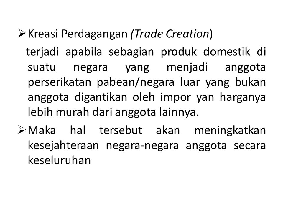 Kreasi Perdagangan (Trade Creation)