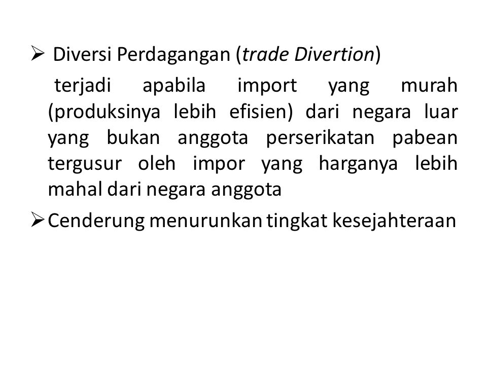 Diversi Perdagangan (trade Divertion)