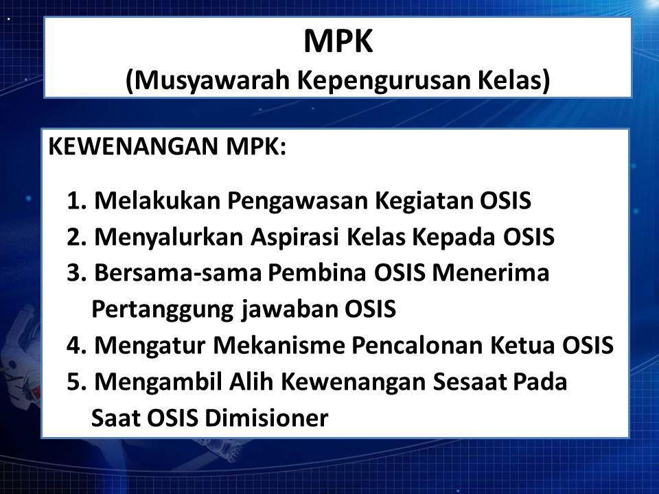 MPK (Musyawarah Kepengurusan Kelas)